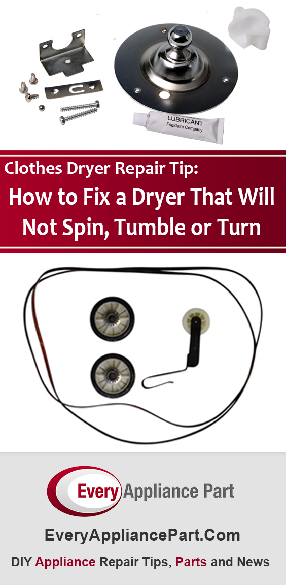 How To Fix A Dryer That Will Not Spin Tumble Or Turn Dryer Repair Clothes Dryer Repair Dryer