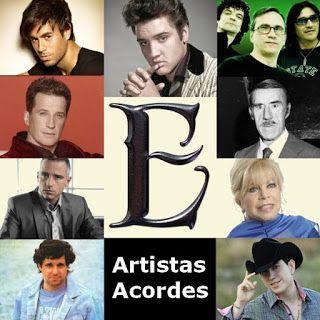 Acordes D Canciones: E (Lista de Artistas con Acordes)