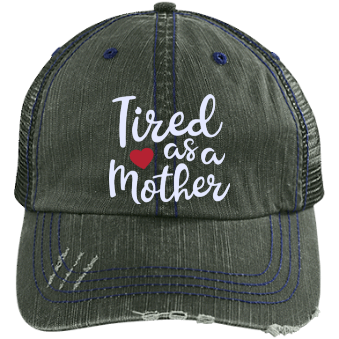 a42b09ba9 Distressed Trucker Cap - Tired as a Mother   Products   Hats, Cap ...