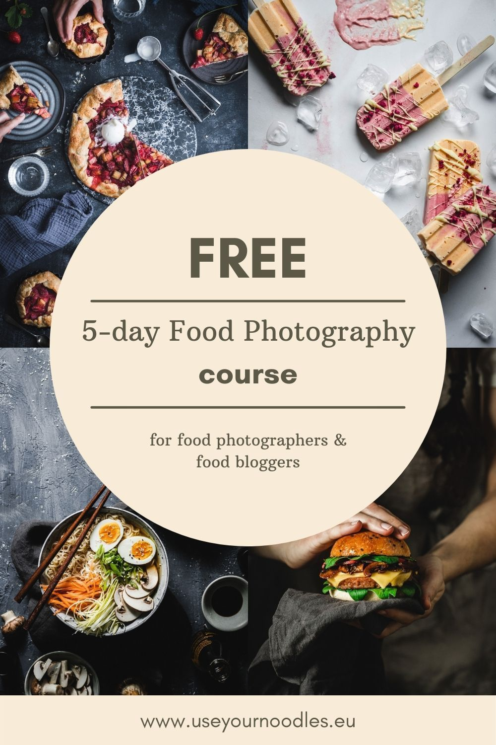 Free 5 Day Food Photography Course In 2021 Photographing Food Best Food Photography Food Photography