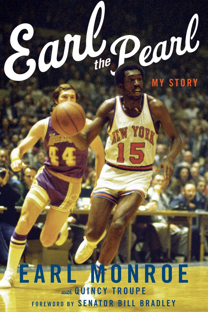 Read Earl The Pearl Online By Quincy Troupe And Earl Monroe Books In 2020 Earl Monroe Basketball Legends Sports Basketball