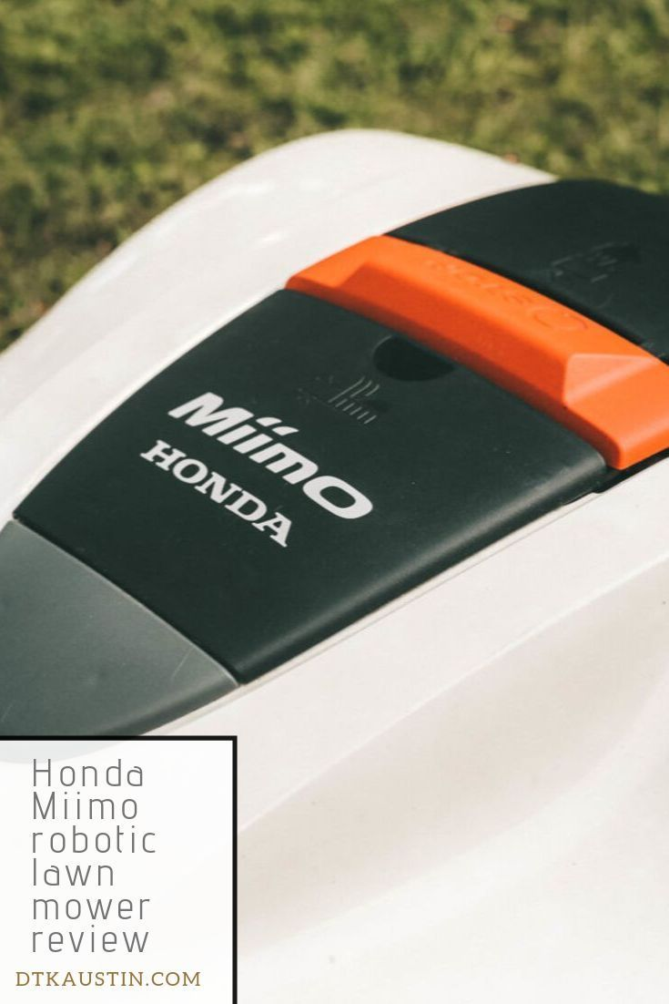 I am extremely impressed with Miimo and highly recommend if mowing is more of a chore than a joy. If you're like me and love to mow the lawn, this robotic lawn mower will change the way you do lawn care! #dtkaustin #hondalawnmower #hondapowerequipment #lawnmower #miimo #roboticlawnmower #dressedtokill #robotmower #lawncare