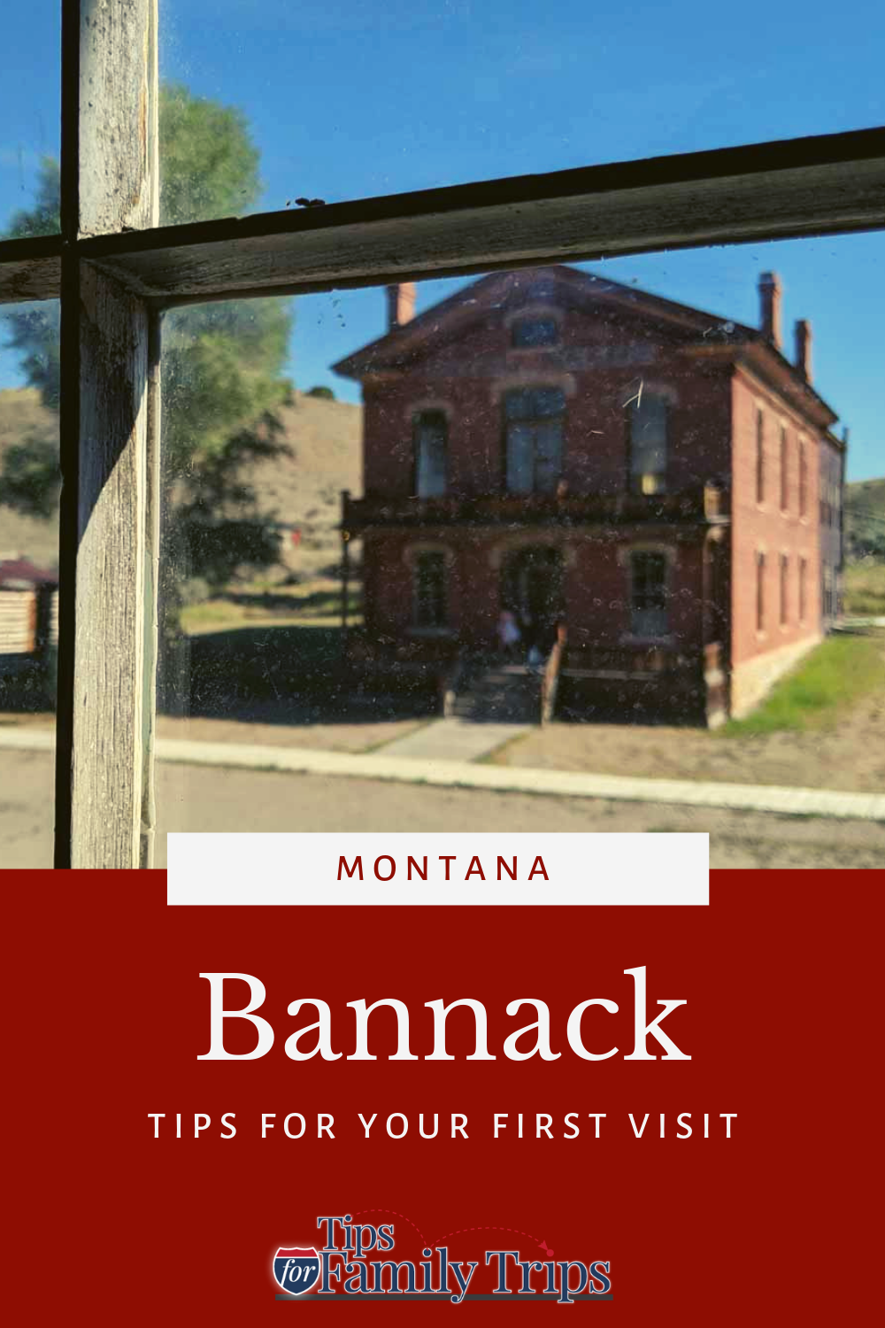 Everything You Need To Know About Bannack Ghost Town With Images Ghost Towns In Montana Top Family Destinations Family Travel Destinations