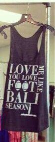 Love me like you love football season tank