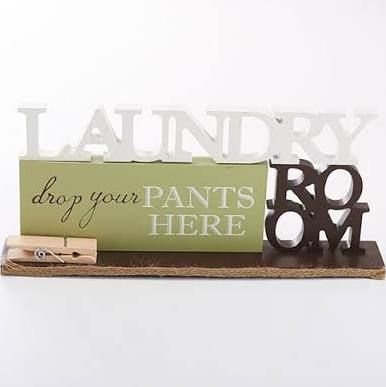 laundry room drop your pants here signs - Google Search
