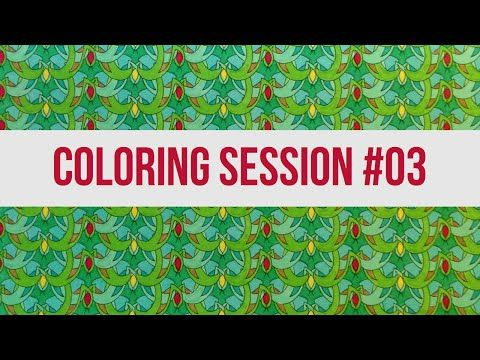 Coloring Book for Adults : Coloring Meditation Session 03 - YouTube