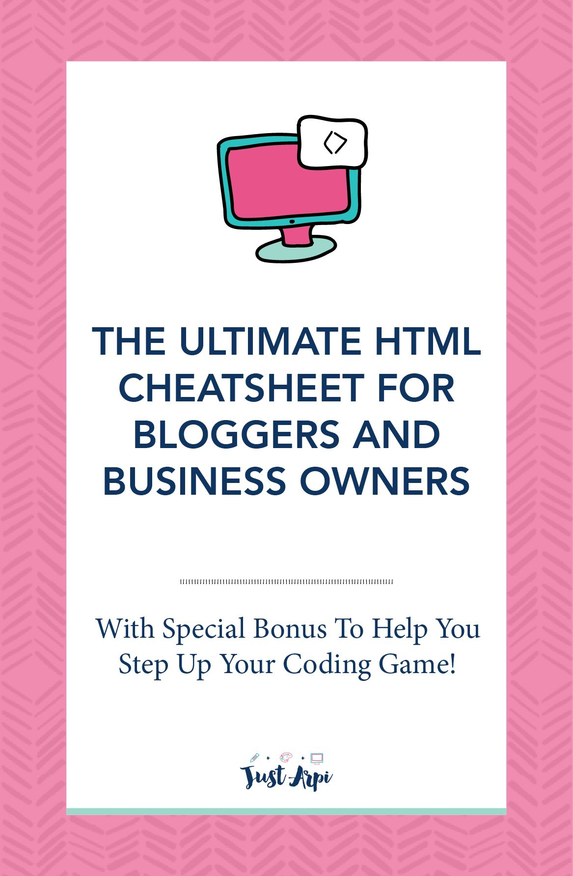 The Ultimate HTML Cheatsheet for bloggers | Bookmarks, Business and ...