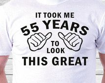 55th Birthday T Shirt Gift Idea Happy Present For 55 Year Old Husband