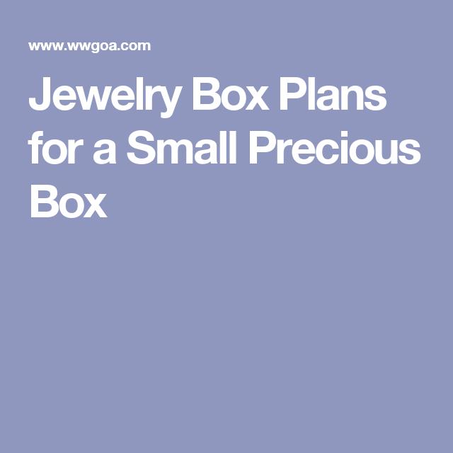 Jewelry Box Plans for a Small Precious Box