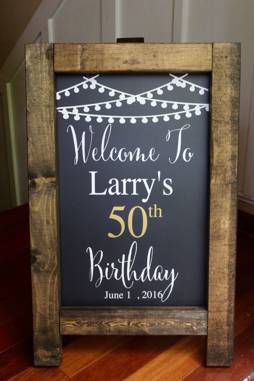 Happy 50th birthday rustic chalkboard easel sign for 50 birthday decoration ideas