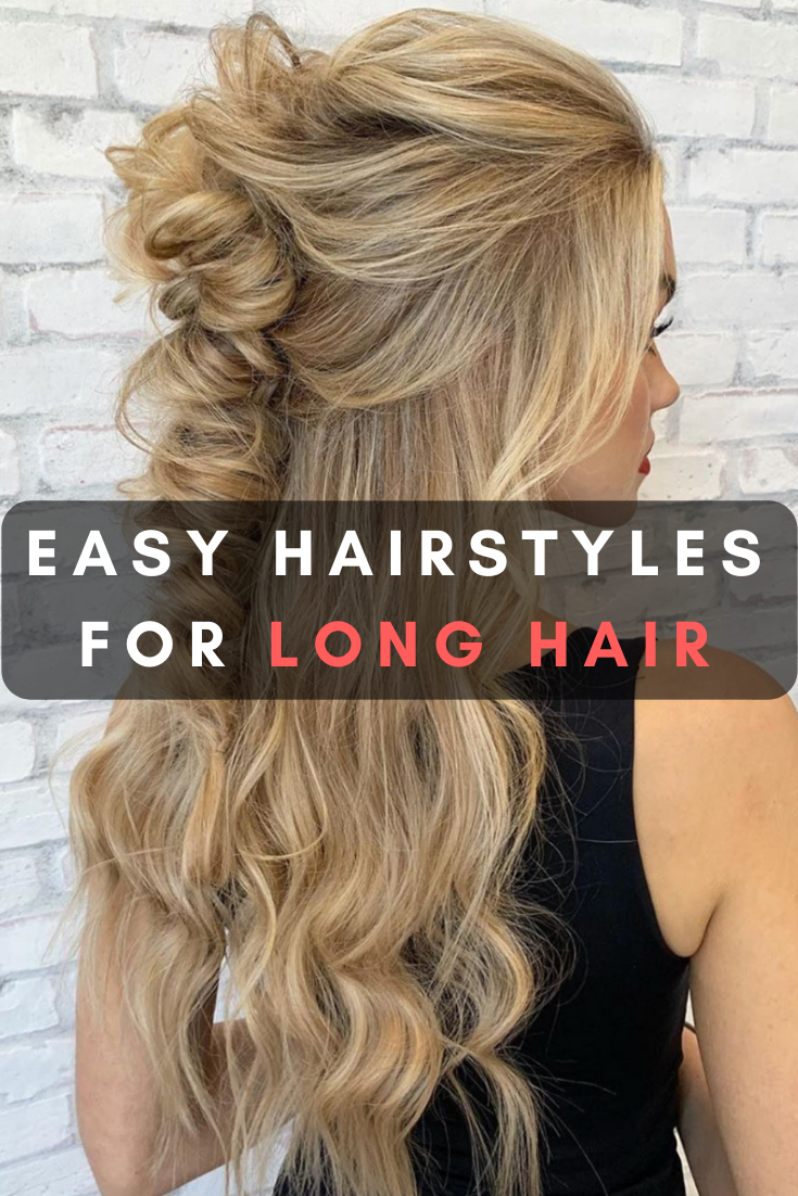 50 Easy Hairstyles For Long Hair To Copy In 2020 Easy Hairstyles For Long Hair Easy Hairstyles Long Hair Styles