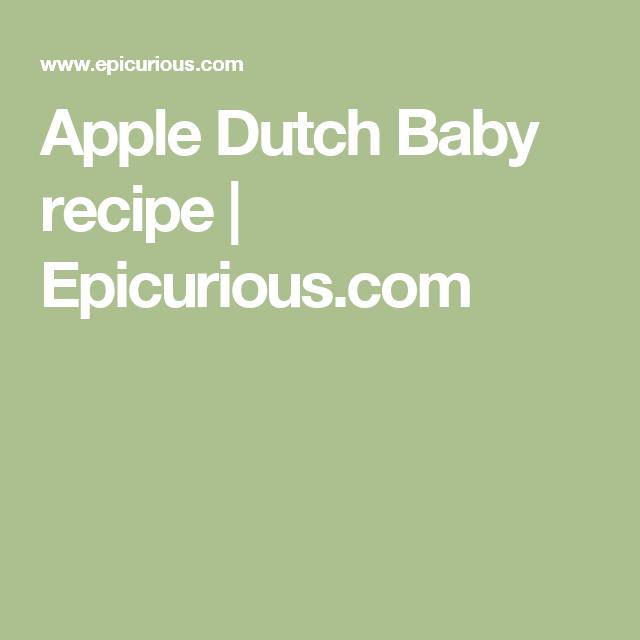 Apple Dutch Baby recipe | Epicurious.com | Recipes, Beef ...