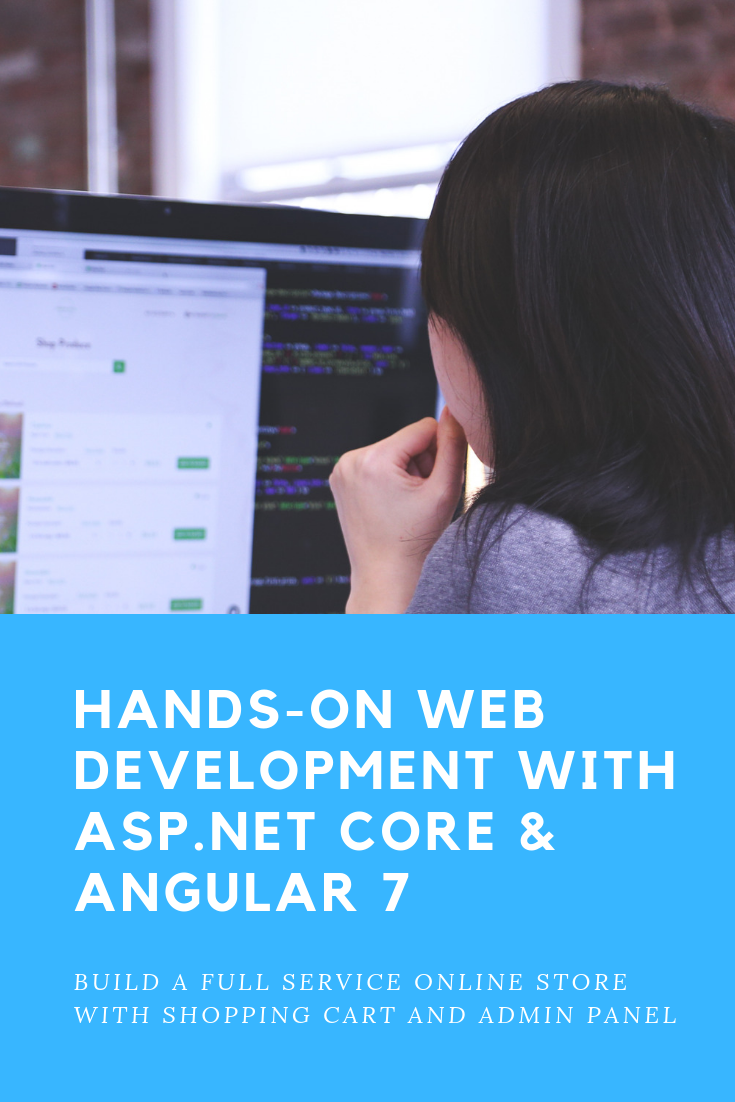 Hands On Web Development With Asp Net Core Angular 7 Web Development Best Online Courses Learning Web
