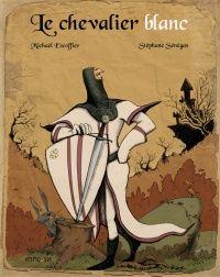 Le Chevalier Blanc Stephane Senegas Chevalier Poster Movie Posters