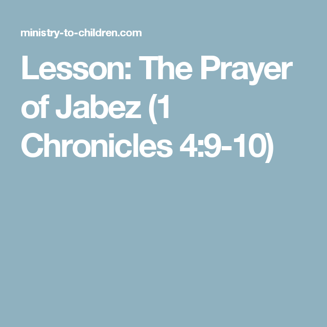 Lesson: The Prayer of Jabez (1 Chronicles 4:9-10) | church