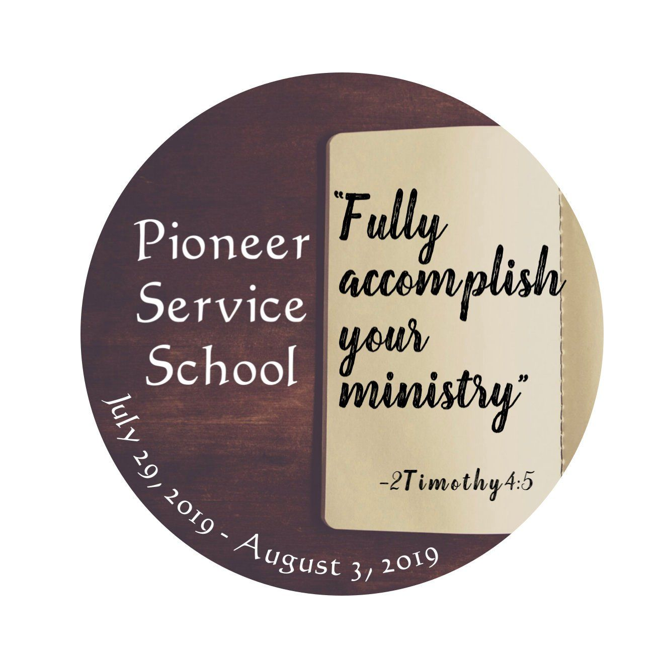 Pioneer Service School 2019 JW Gifts Fully Accomplish Your