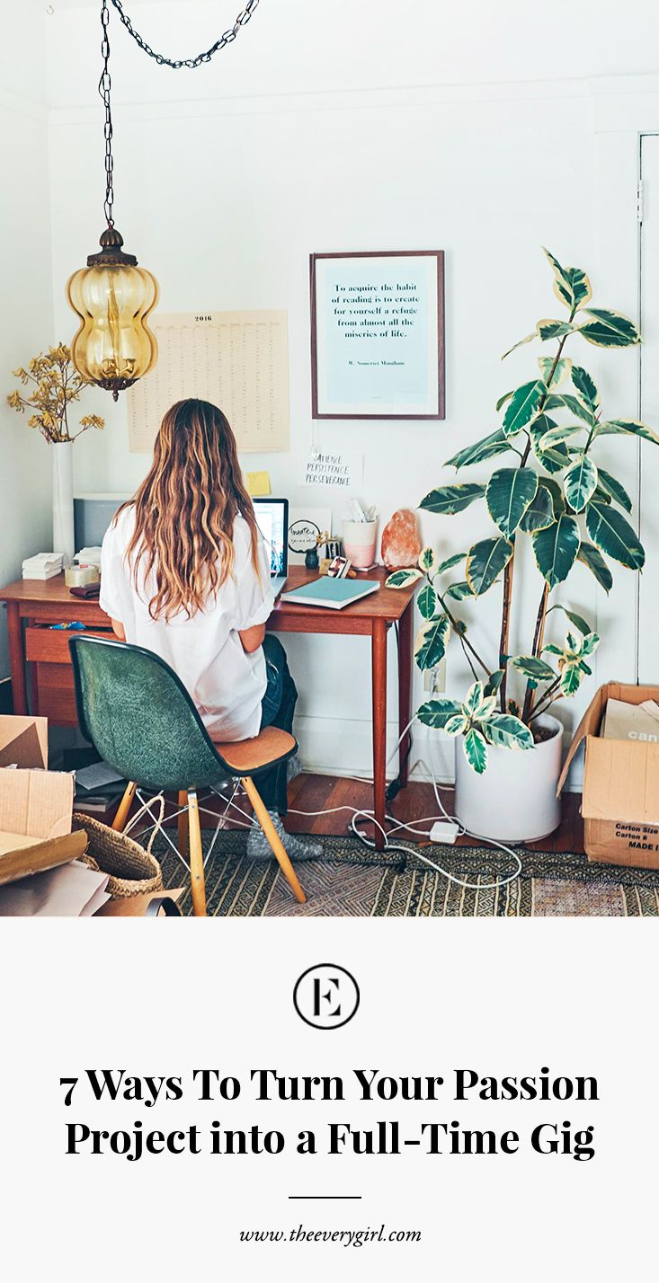 7 Ways to Turn Your Passion Project Into a Full-Time Gig | Bohemian interior  design, Home, Home office decor