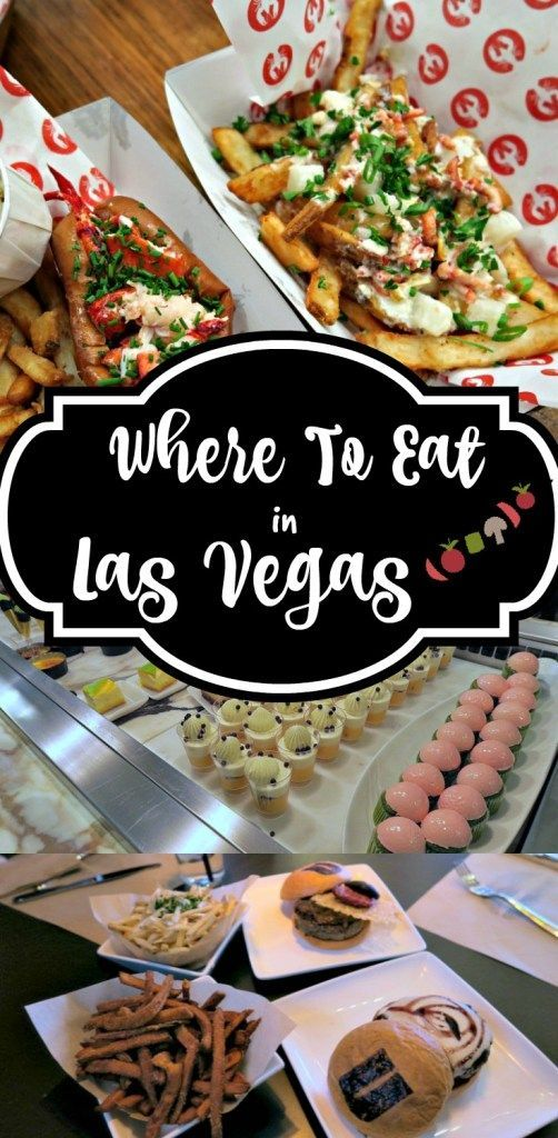 Where To Eat In Las Vegas Las Vegas Food Las Vegas Eats Las Vegas Trip