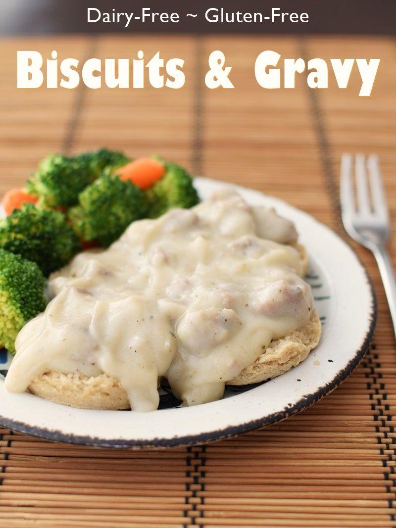 Cream Biscuits And Gravy Dairy Free Gluten Free Sneaky Recipe Biscuits And Gravy Dairy Free Recipes