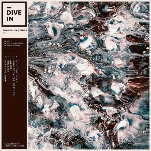 Dive In - Change In The Weather by Dive In on SoundCloud