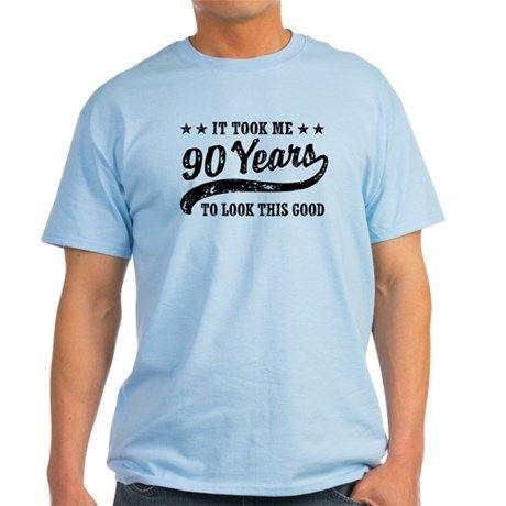 Funny 90th Birthday T Shirt