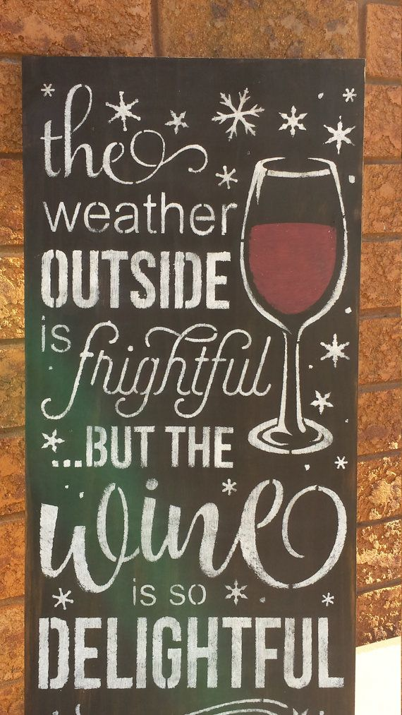 This is a wood sign that has been stained, painted and slightly distressed then sealed for indoor use. This makes a great sign that you could bring to a Christmas or New Years Party as a hostess gift. The nice thing about this wine sign is it could be left out all winter. All signs are made to order and may come with natural wood distressing which just gives more character!  Measurements: 11 1/4 x 24 3/4 thickness  THANK YOU FOR VIEWING