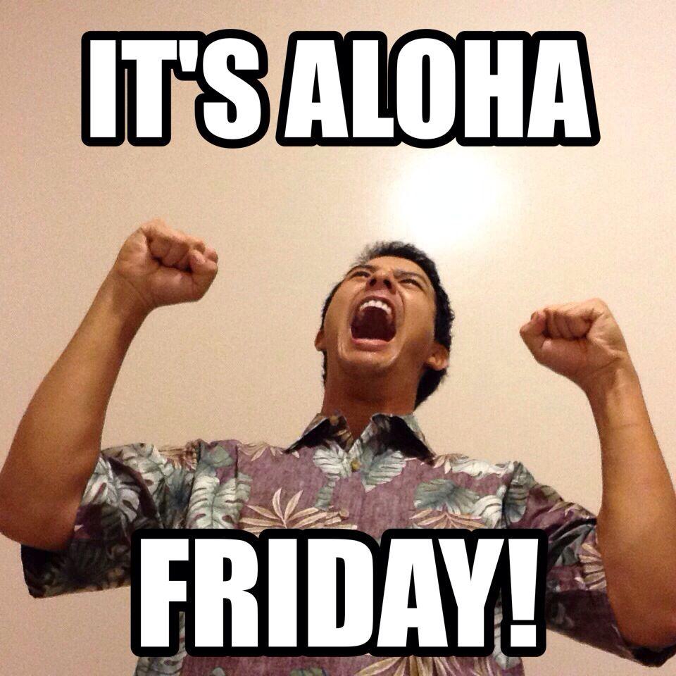 93dbfafe42a53a6c1b263cd6802f1a89 aloha friday leighton meme memes pinterest meme and hawaii