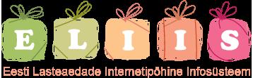 http://www.eliis.ee on internetipõhine infosüsteem mis on mõeldud kasutamiseks alusharidust pakkuvates asutustes. ELIIS on eelkõige abivahendiks kohalikule omavalitsusele, lasteaiale ning õpetajale. Samuti igapäevaseks partneriks kodu ja lasteaia vahel.