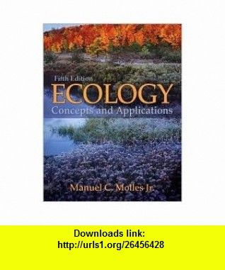 Ecology publisher mcgraw hill scienceengineeringmath 5th fifth ecology publisher mcgraw hill scienceengineeringmath 5th fifth edition text only manuel molles asin b004vltmzs tutorials pdf ebook fandeluxe Gallery