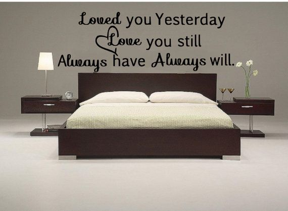 Loved you Yesterday   Love you still   by KSKSignsandDesigns, $7.19