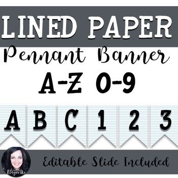 Enjoy this lined paper pennant for your classroom! Included is the - editable lined paper