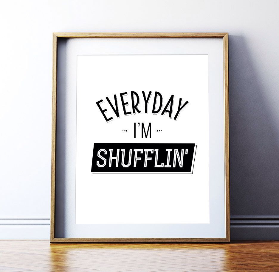 "Printable Art ""Everyday I'm shuffling"" Music Poster LMFAO Music Art Poster Song Lyrics Print Black and White Art Instant Digital Download by ArtCoStore on Etsy https://www.etsy.com/listing/231145335/printable-art-everyday-im-shuffling"