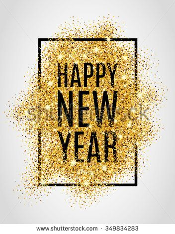 happy new year gold glitter 2017 golden background for flyer poster sign banner web header abstract yellow symbol text type quote