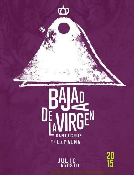 Cartel fiestas de la bajada de la virgen 2015 (La Palma)