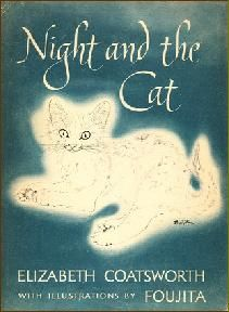 Night and the Cat by Elizabeth Coatsworth -- illustrations by Foujita  -- Book Cover