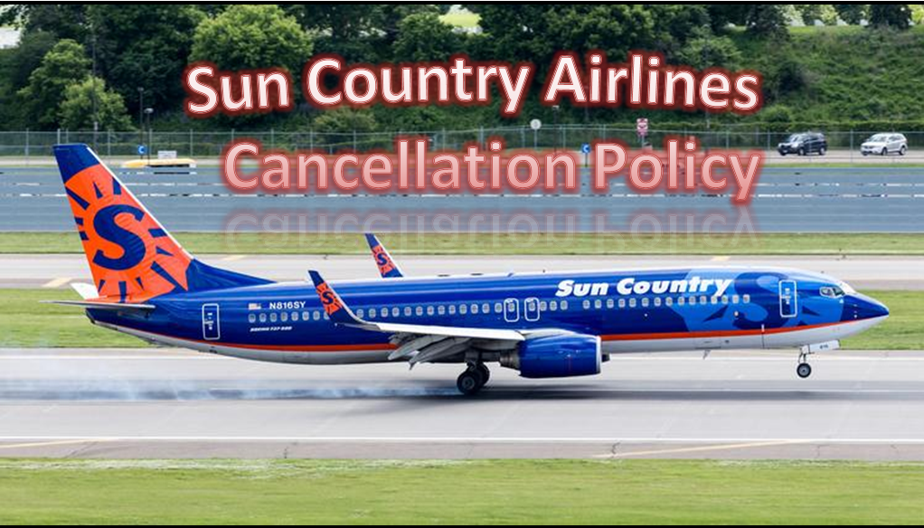 Sun Country Airlines Cancellation Policy Airline tickets