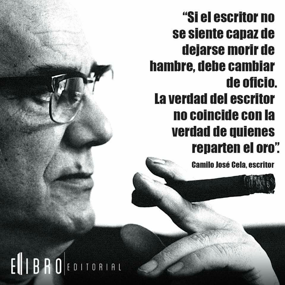 Camilo José Cela, #frases #escritores | X frases que inspiran X ...