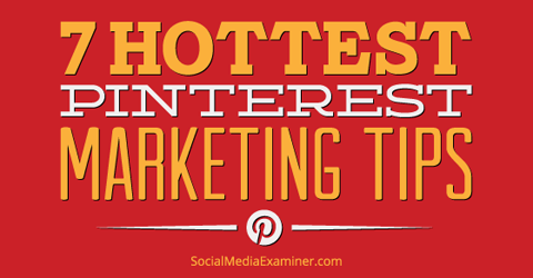 7 hot pinterest marketing tips http://www.helpmequitthe9to5.com social media marketing #socialmedia #socialmediamarketing #pinterest