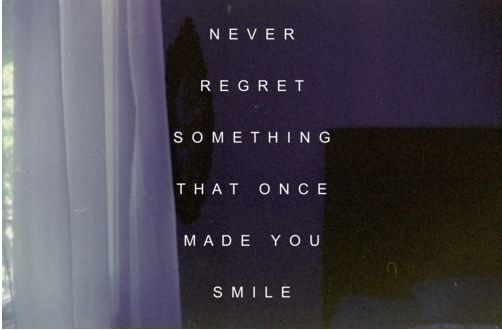 #Quote - Never Regret...