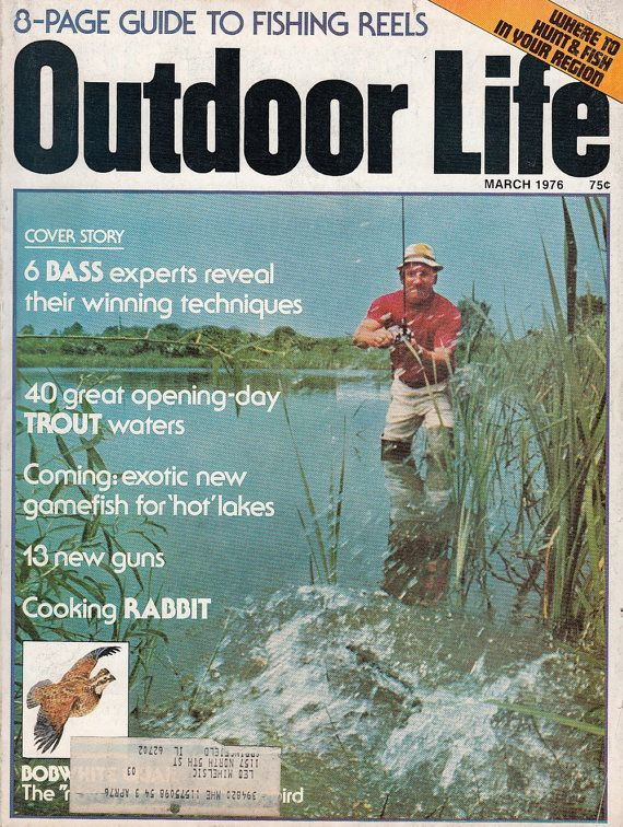 March 1976 Outdoor Life Magazine Bass Fishing Hunting Cooking Rabbit Articles