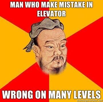 Man Who Make Mistake In Elevator Confucius Say Confucious Nurse Humor