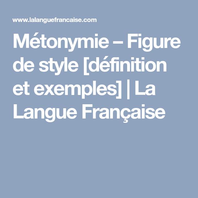 Métonymie - Figure de style définition et exemples | La ...