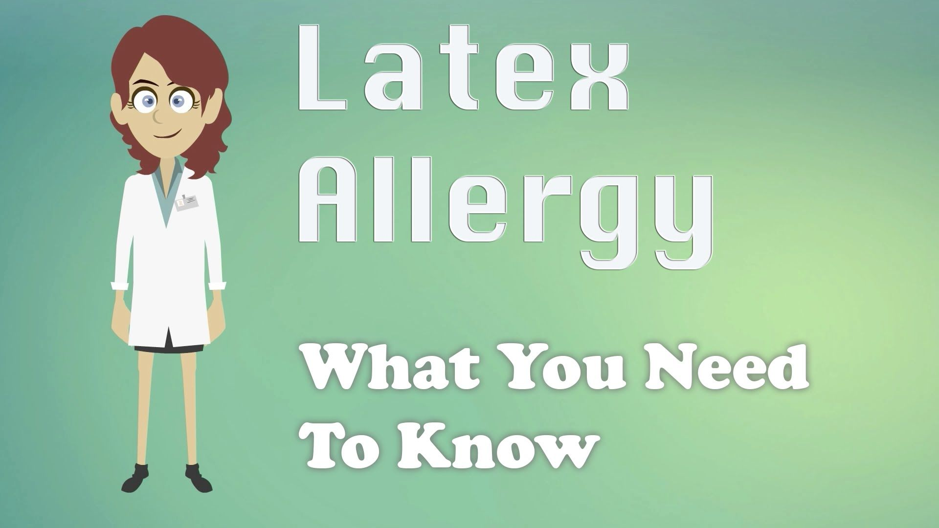 What About Latex Allergies Some People Exposed To A Protein Found In Natural