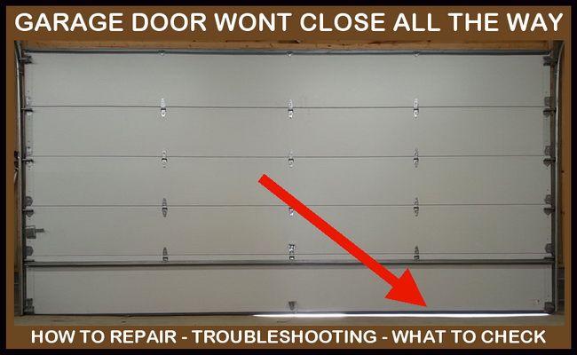 Garage Door Will Not Close All The Way Leaves Gap At Bottom Automatic Garage Door Garage Doors Chamberlain Garage Door Opener