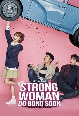 Nonton Strong Woman Do Bong Soon (2017) Drama Korea