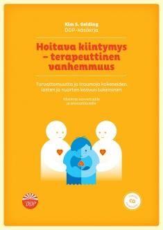 Hoitava kiintymys - terapeuttinen vanhemmuus : käsikirja kasvattajille ja ammattilaisille / Kim S. Golding. Käsikirja toimii perusteellisena oppaana kaikille vanhemmille, kasvattajille, hoitajille ja muille ammattilaisille, jotka kohtaavat lasten ja nuorten tunne-elämän, kehityksen ja ihmissuhteiden ongelmia. Metropolian kirjasto - MetCat - Saatavuus