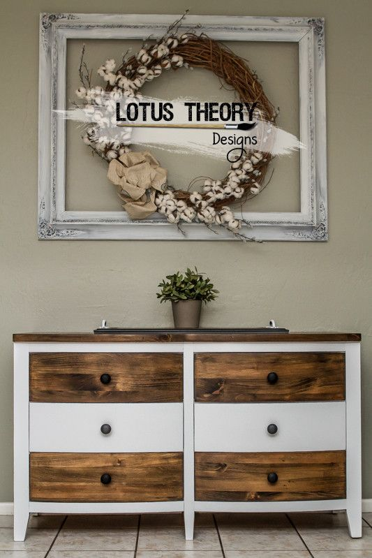 Lotus Theory Designs When Stain Meets White Paint Mixed Media Dresser Solid Pine White Wood Furniture Furniture Site Furniture Design Inspiration