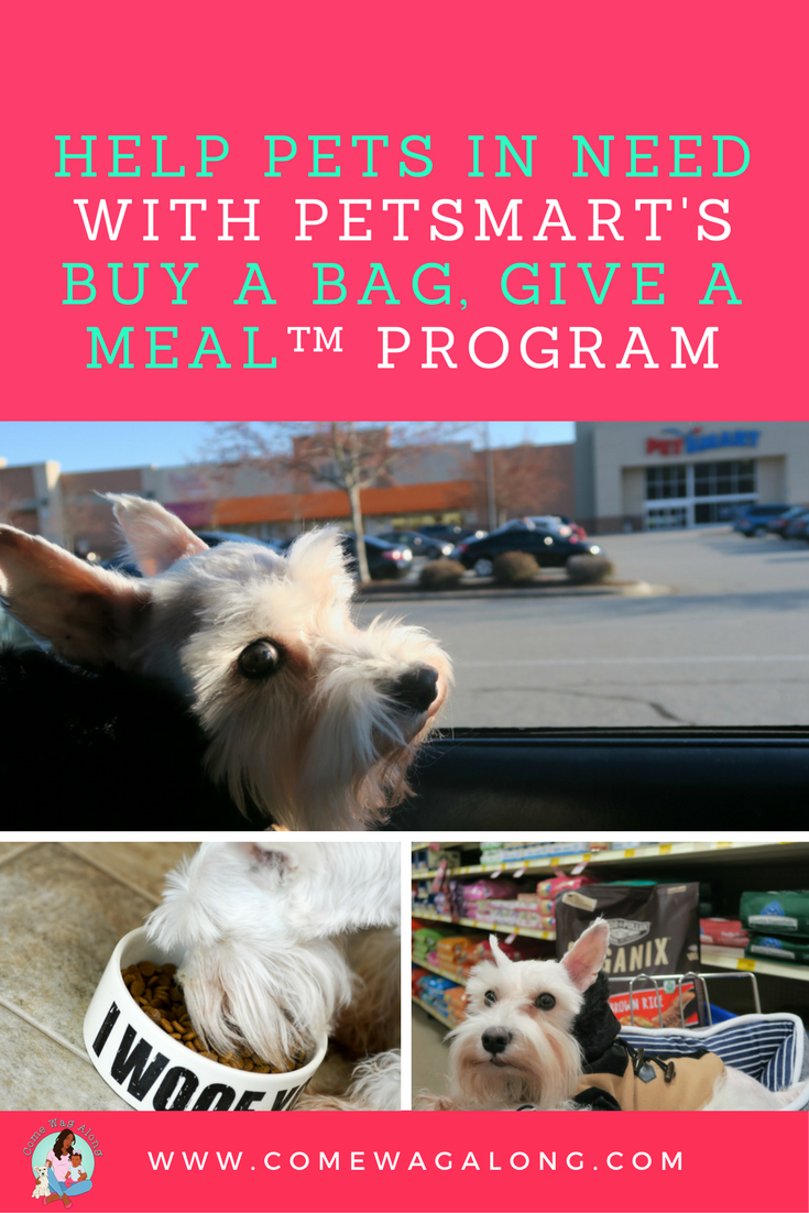 Buy a Bag, Give a Meal with PetSmart - ComeWagAlong.com #fortheloveofpets #ad
