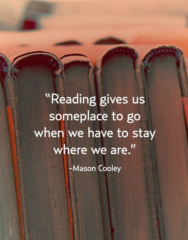 Image result for mason cooley reading quote