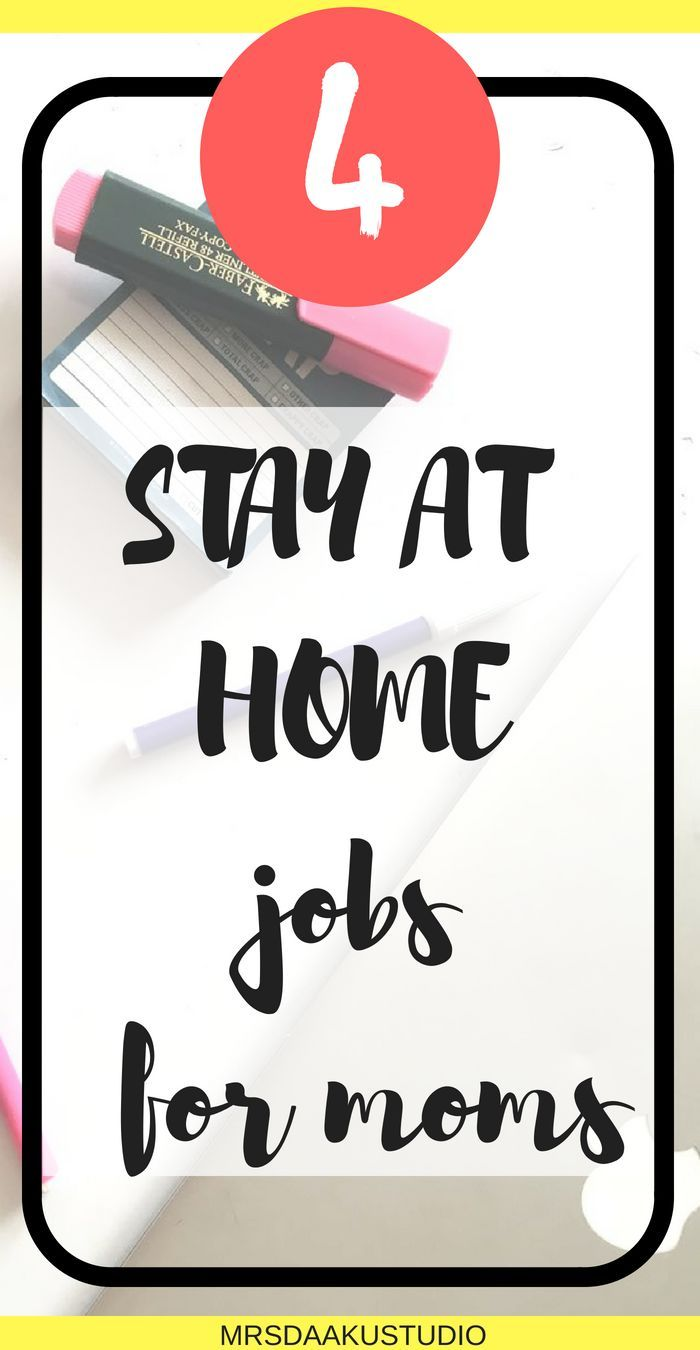 4 stay at home jobs for moms with NO investment: Be location ...